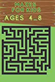 Mazes for kids ages 4-8: Maze activity book Ages 4-8 workbook for games, puzzles/size 6×9 pages 102