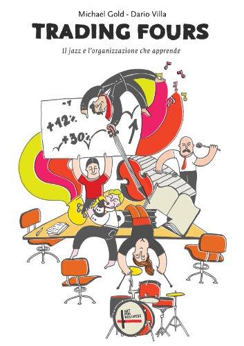 Couverture du livre TRADING FOURS: Il jazz e l'organizzazione che apprende (Italian Edition)