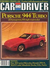 Car and Driver Magazine - Porsche 944 Turbo - Firebird Trans Am - New 300 Series Mercedes (April, 1985)