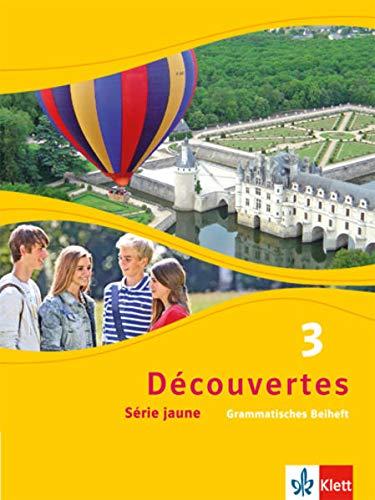 Découvertes 3. Série jaune: Grammatisches Beiheft 3. Lernjahr (Découvertes. Série jaune (ab Klasse 6). Ausgabe ab 2012)