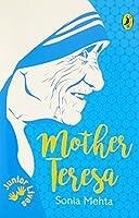 Mother Teresa: Junior Lives