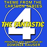 Main Theme (From 'The Fantastic Four' Cartoon Series)