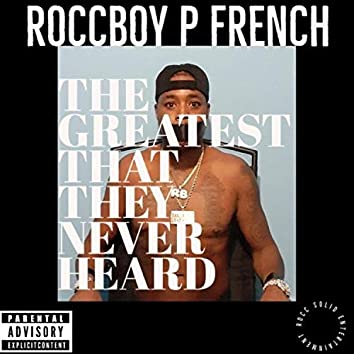 The Greatest That They Never Heard