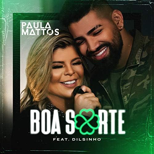 Paula Mattos feat. Dilsinho