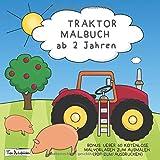 Traktor-Malbuch ab 2 Jahren + BONUS: Über 60 kostenlose Malvorlagen zum Ausmalen (PDF zum Ausdrucken)