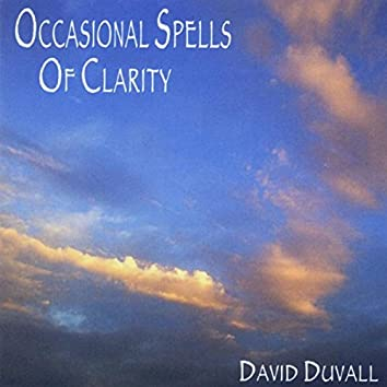 Occasional Spells of Clarity