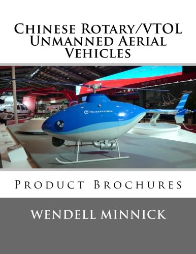 Chinese Rotary/VTOL Unmanned Aerial Vehicles: Product Brochures