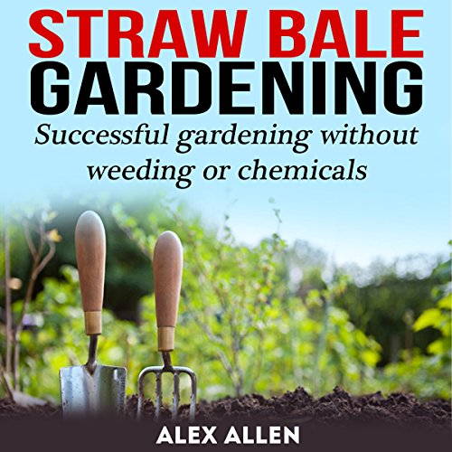 Straw Bale Gardening  audiobook cover art