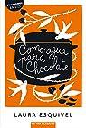 COMO AGUA PARA CHOCOLATE par Vázquez Salvadores