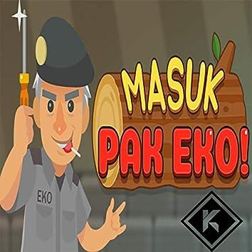 Masuk Pak Eko!! (Funkot Mix)