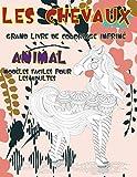 Grand livre de coloriage imprimé - Modèles faciles pour les adultes - Animal - Les chevaux