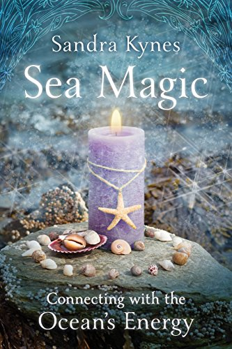 Sea Magic: Connecting With the Oceans Energy