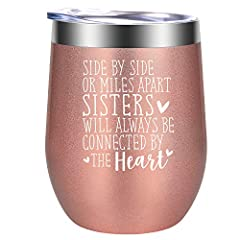 BEST SISTER GIFT FOR WOMEN: Characterized by its saying, our wine tumbler makes a unique present for any women in your life, especially for your best sister and best friends. Novelty meaningful gift for long distance sister, big sister, soul sister, ...