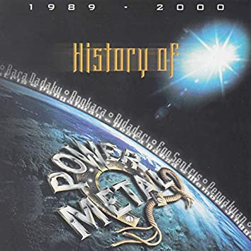 History of Power Metal 1989-2000