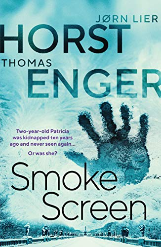 Smoke Screen (Blix & Ramm) by [Thomas Enger, Jørn Lier Horst, Megan Turney]