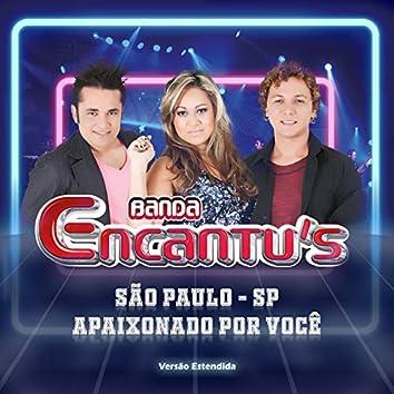 São Paulo Sp: Apaixonado por Você - Versão Estendida (Ao Vivo)
