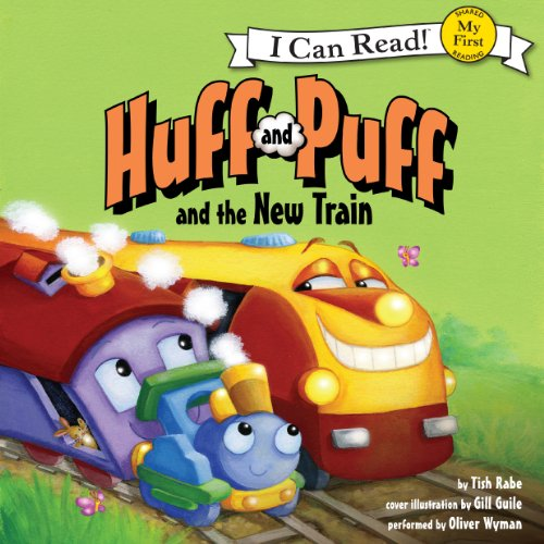Huff and Puff and the New Train audiobook cover art