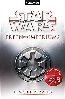 Star Wars™ Erben des Imperiums (Die Thrawn-Trilogie 1) (German Edition) by [Timothy Zahn, Thomas Ziegler, Andreas Kasprzak]