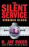 The Silent Service: Virginia Class (English Edition)