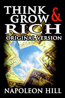 Think and Grow Rich: Original Version: 1