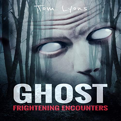Ghost Frightening Encounters  By  cover art