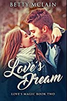 Love's Dream: Premium Hardcover Edition