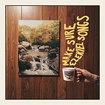 Make Sure / Ezekiel Songs - EP