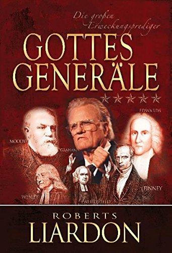 Gottes Generäle III: Die großen Erweckungsprediger