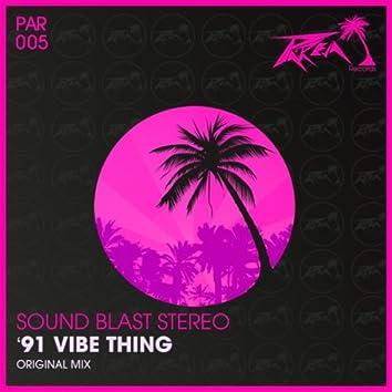 '91 Vibe Thing