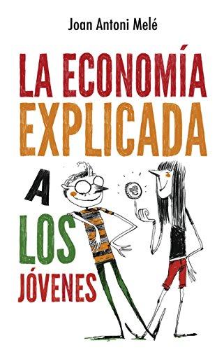 La economía explicada a los jóvenes