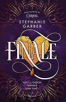 Finale (Italian Edition) par [Stephanie Garber]
