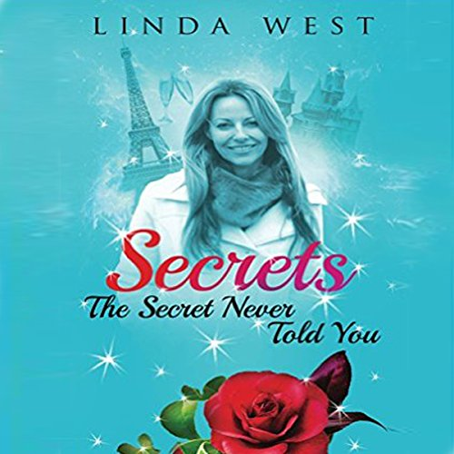 Secrets The Secret Never Told You audiobook cover art