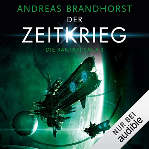 Der Zeitkrieg     Die Kantaki-Saga 3              By:                                                                                                                                 Andreas Brandhorst                               Narrated by:                                                                                                                                 Richard Barenberg                      Length: 17 hrs and 34 mins     Not rated yet     Overall 0.0