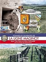 La Ligne Maginot: Tome 3 (L'Encyclopedie de L'Armee Francaise) (French Edition)