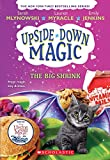 The Big Shrink (Upside-Down Magic #6) (6)