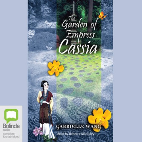 The Garden of Empress Cassia audiobook cover art