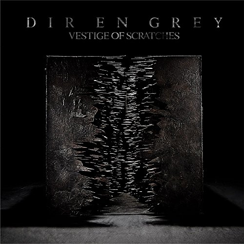 VESTIGE OF SCRATCHES / DIR EN GREY