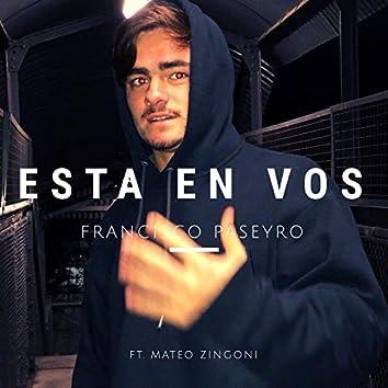 Esta en Vos (feat. Mateo Zingoni)