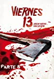 Viernes 13 - 8ª Parte: Jason vuelve...para siempre [DVD]