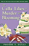 The Calla Lilies of Murder are Blooming (Folly Beach Florist Murder Mystery Series Book 1) (English Edition)