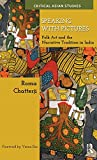 Speaking with Pictures: Folk Art and the Narrative Tradition in India (Critical Asian Studies)