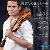 Barber - Korngold: Violin Concertos - Waxman: Carmen Fantasie - Williams: Schindler's List: Main title theme