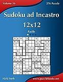 Sudoku ad Incastro 12x12 - Facile - Volume 16 - 276 Puzzle