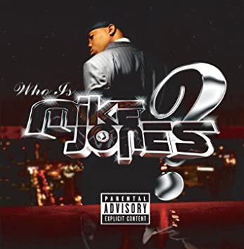 Who Is Mike Jones? (Single CD) (PA Version)