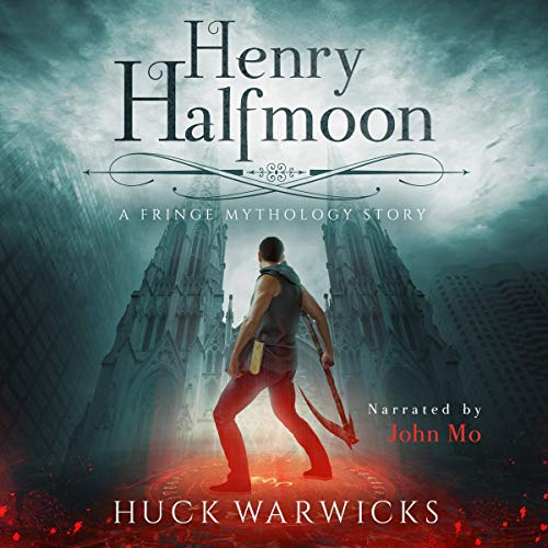 Henry Halfmoon Audiobook By Huck Warwicks cover art