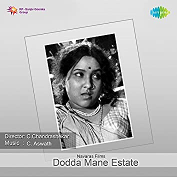 Dodda Mane Estate (Original Motion Picture Soundtrack)