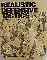 Realistic Defensive Tactics 0935878025 Book Cover