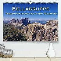 Sellagruppe - Traumhafte Ausblicke in den Dolomiten (Premium, hochwertiger DIN A2 Wandkalender 2022, Kunstdruck in Hochglanz): Ansichten von und auf die Sellagruppe in den Suedtiroler Alpen (Monatskalender, 14 Seiten )