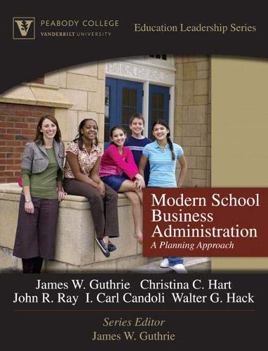 Modern School Business Administration A Planning Approach Peabody College Education Leadership Series