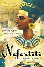 Nefertiti: A Novel (Egyptian Royals Collection Book 1)